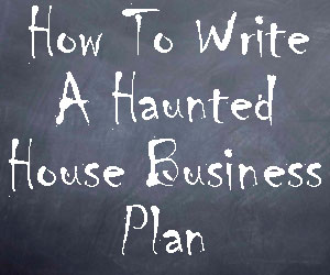 haunted house business plan