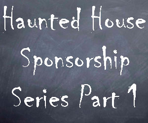 haunted-house-sponsorship-part-1