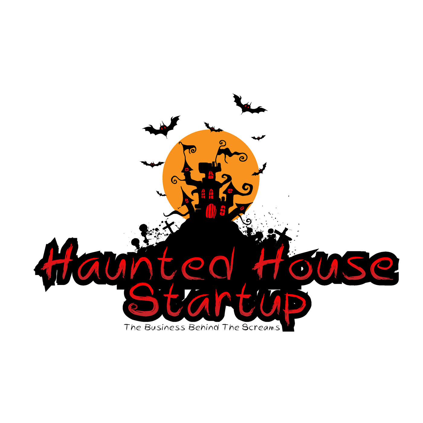 Haunted House Startup